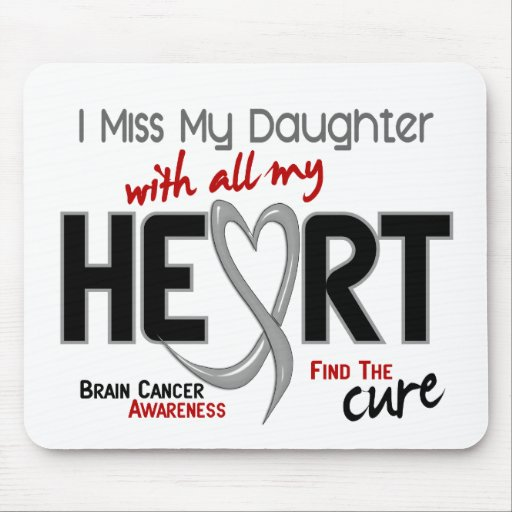 Brain Cancer I MISS MY DAUGHTER Mouse Mat