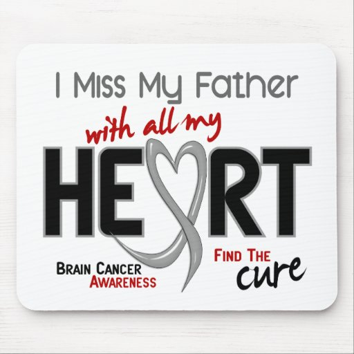 Brain Cancer I MISS MY FATHER Mouse Pad