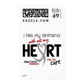 Brain Cancer I MISS MY GIRLFRIEND WITH ALL MY HEAR Postage Stamps