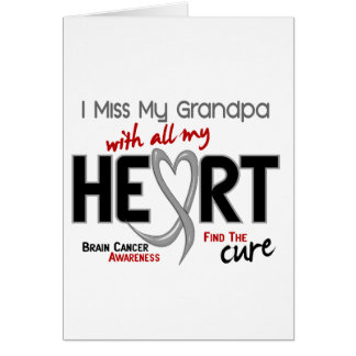 Brain Cancer I MISS MY GRANDPA Greeting Card