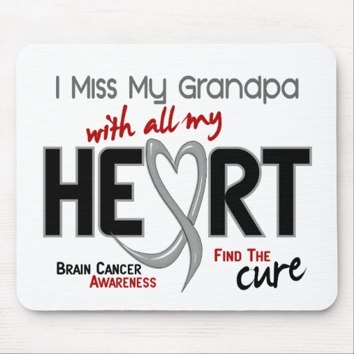 Brain Cancer I MISS MY GRANDPA Mouse Pads