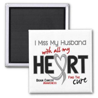 Brain Cancer I MISS MY HUSBAND 2 Inch Square Magnet