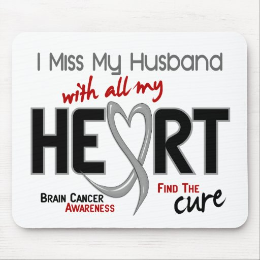 Brain Cancer I MISS MY HUSBAND Mouse Mats