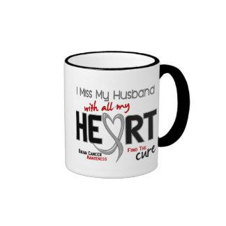 Brain Cancer I MISS MY HUSBAND Coffee Mugs