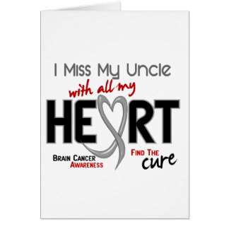 Brain Cancer I MISS MY UNCLE WITH ALL MY HEART 2 Greeting Card