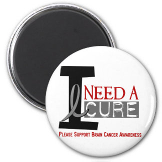 Brain Cancer I NEED A CURE 1 2 Inch Round Magnet