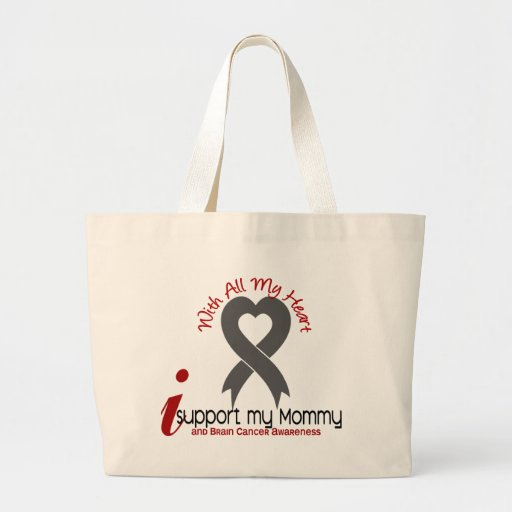 Brain Cancer I Support My Mommy Tote Bag