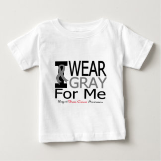 Brain Cancer I Wear Gray Ribbon For Me T Shirt