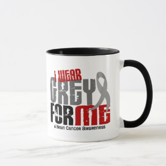 Brain Cancer I Wear Grey For Me 6.2 Mug