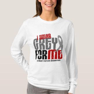 Brain Cancer I Wear Grey For Me 6.2 T-Shirt