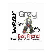Brain Cancer I Wear Grey For My Best Friend 43 Postcard