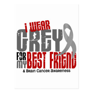Brain Cancer I Wear Grey For My Best Friend 6.2 Postcard
