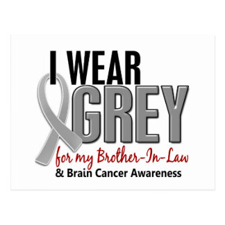 BRAIN CANCER I Wear Grey For My Brother-In-Law 10 Postcard