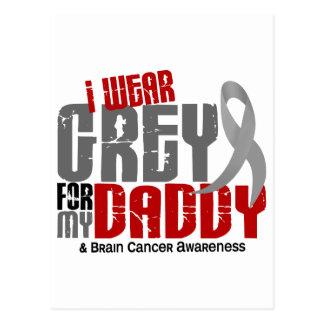 Brain Cancer I Wear Grey For My Daddy 6.2 Postcard