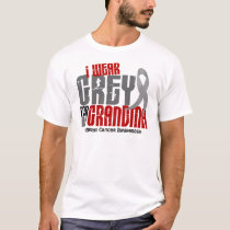 Brain Cancer I Wear Grey For My Grandma 6.2 T-Shirt