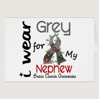 Brain Cancer I Wear Grey For My Nephew 43 Card