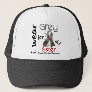Brain Cancer I Wear Grey For My Sister 43 Trucker Hat