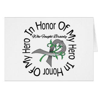 Brain Cancer In Honor Of My Hero Greeting Card