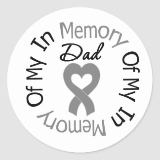 Brain Cancer In Memory of My Dad Sticker