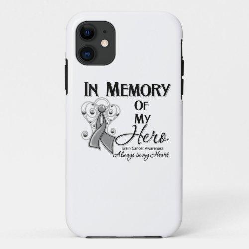 Brain Cancer In Memory of My Hero Phone Case