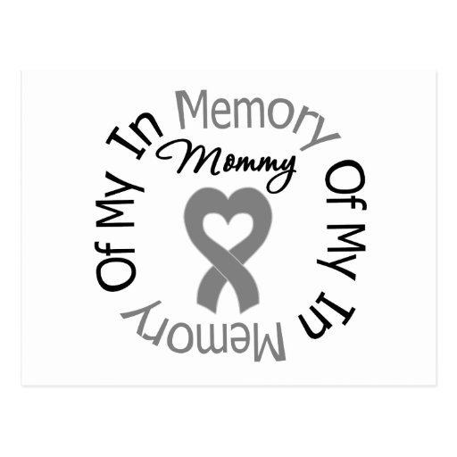 Brain Cancer In Memory of My Mommy Postcards