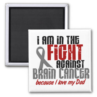 Brain Cancer IN THE FIGHT 1 Dad 2 Inch Square Magnet