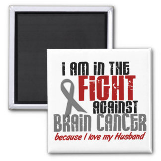 Brain Cancer IN THE FIGHT 1 Husband Fridge Magnet