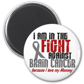 Brain Cancer IN THE FIGHT 1 Mommy Magnet
