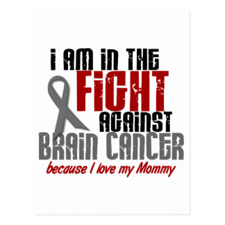 Brain Cancer IN THE FIGHT 1 Mommy Postcard