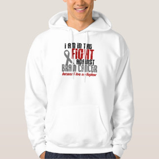 Brain Cancer IN THE FIGHT 1 Nephew Hoodie