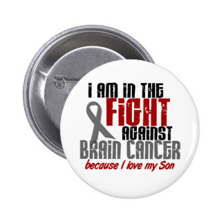 Brain Cancer IN THE FIGHT 1 Son Button