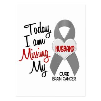 Brain Cancer Missing Miss My Husband 1 Postcard