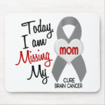 Brain Cancer Missing Miss My Mom 1 Mouse Pad