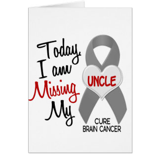 Brain Cancer Missing Miss My Uncle 1 Card