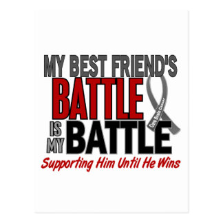 Brain Cancer MY BATTLE TOO 1 Best Friend (Male) Postcard