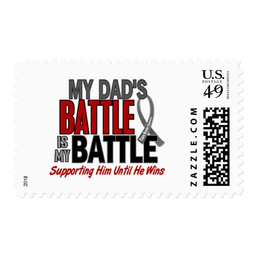 Brain Cancer MY BATTLE TOO 1 Dad Postage