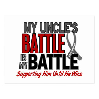 Brain Cancer MY BATTLE TOO 1 Uncle Postcard