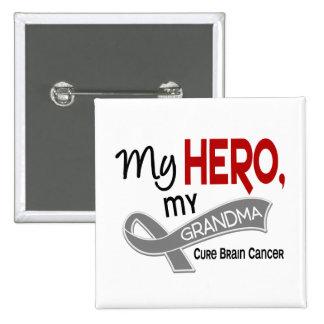 Brain Cancer MY HERO MY GRANDMA 42 Pin