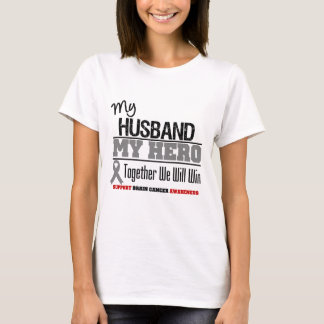 Brain Cancer My Husband Hero Together We Will Win T-Shirt