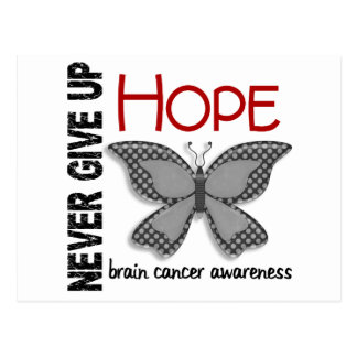 Brain Cancer Never Give Up Hope Butterfly 4.1 Postcard