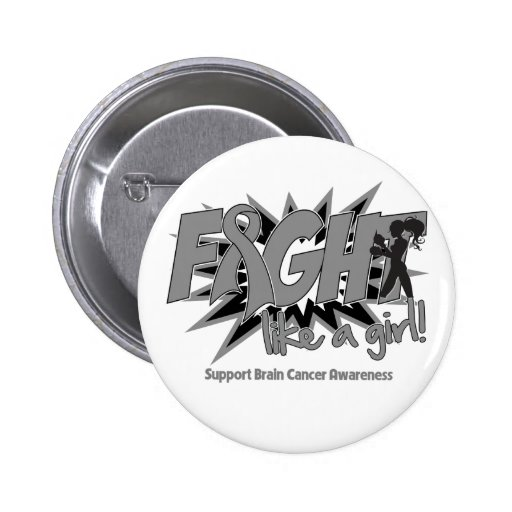Brain Cancer POW Style Fight Like A Girl Pin