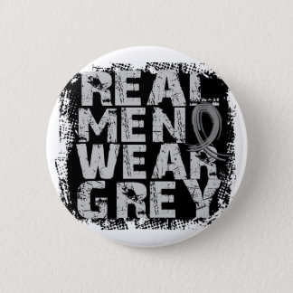 Brain Cancer Real Men Wear Grey Pinback Button