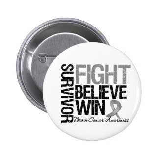 Brain Cancer Survivor Fight Believe Win Motto 2 Inch Round Button