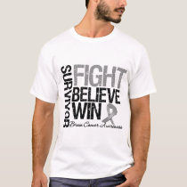 Brain Cancer Survivor Fight Believe Win Motto T-Shirt