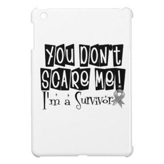 Brain Cancer Survivor You Don't Scare Me Case For The iPad Mini