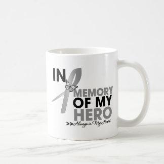 Brain Cancer Tribute In Memory of My Hero Coffee Mugs