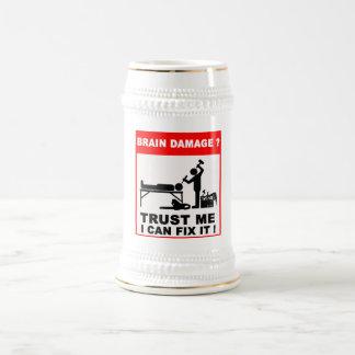 Brain damage?Trust me, I can fix it! Beer Stein