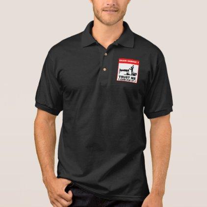 Brain damage, Trust me, I can fix it! Polo Shirt