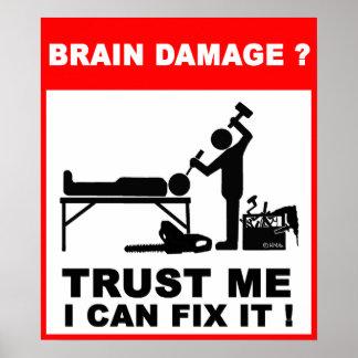 Brain damage?Trust me, I can fix it! Poster