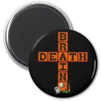Brain Death Cross Magnet